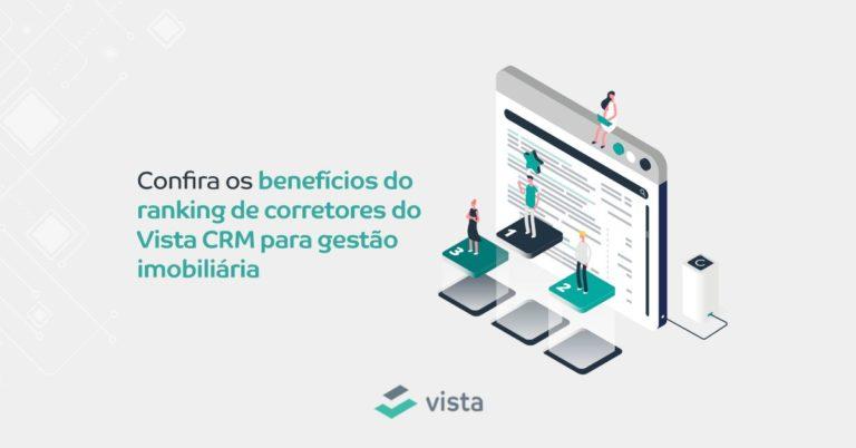 Confira os benefícios do ranking de corretores do Vista CRM para gestão imobiliária